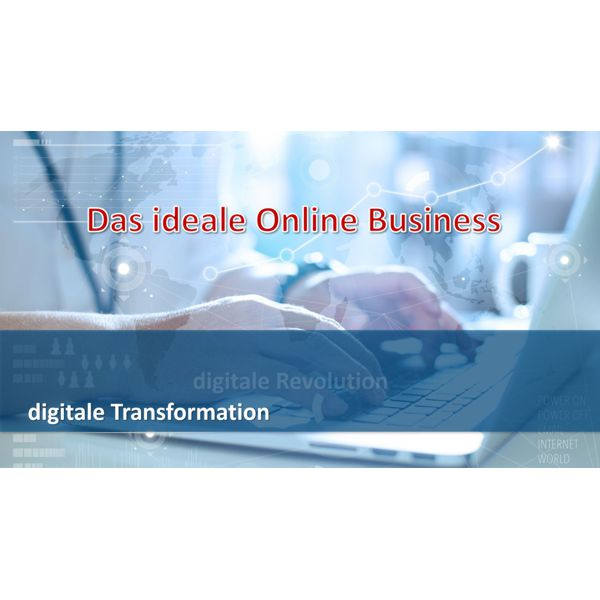 Das ideale Online-Business